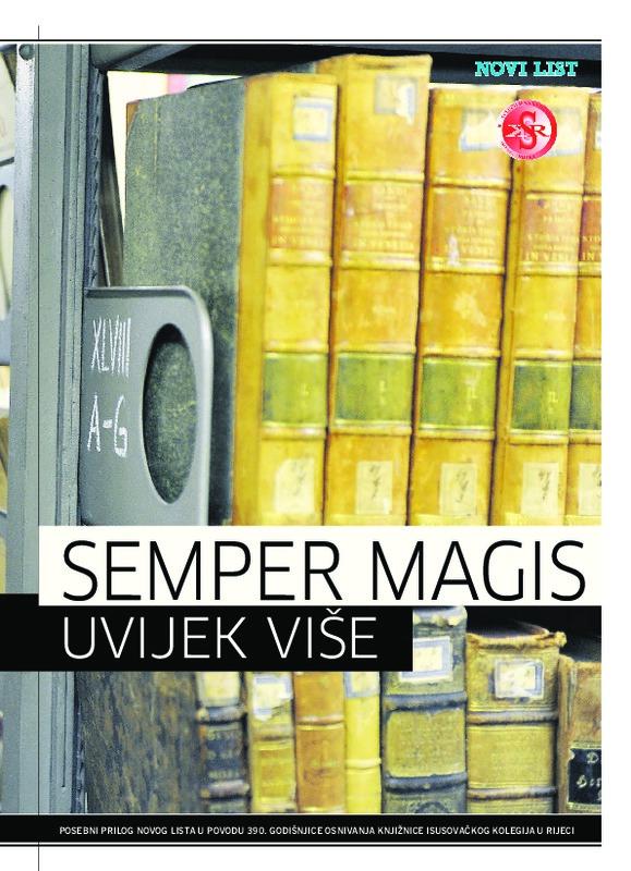 Semper Magis (prilog iz Novog lista)